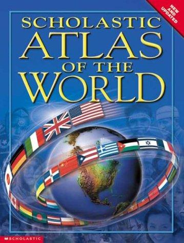 Scholastic Atlas Of The World Updated For 0903 by Kathy Westray
