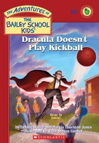 Dracula doesn't play kickball by Debbie Dadey