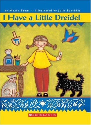I have a little dreidel by Maxie Baum