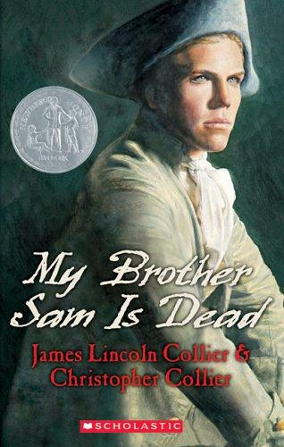 My Brother Sam Is Dead (Apple Signature) by James Lincoln Collier