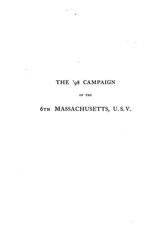 The '98 campaign of the 6th Massachusetts, U. S. V.