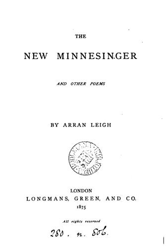 The new minnesinger, and other poems by Katharine Harris Bradley