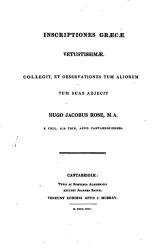 Inscriptiones graecae vetustissimae by Rose, Hugh James