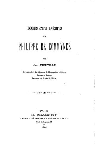 Documents inédits sur Philippe de Commynes by Ch Fierville