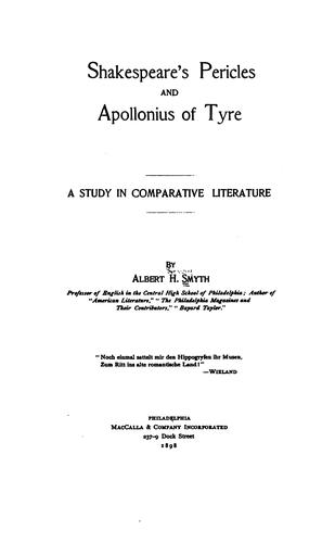 Shakespeare's Pericles and Apollonius of Tyre by Albert Henry Smyth