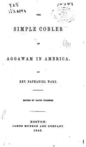 The simple cobler of Aggawam in America.
