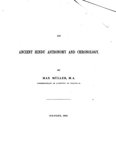 On ancient Hindu astronomy and chronology by F. Max Müller