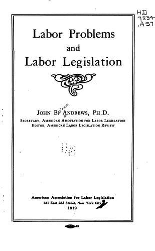 Labor problems and labor legislation