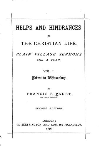 Helps and hindrances to the Christian life by Francis Edward Paget