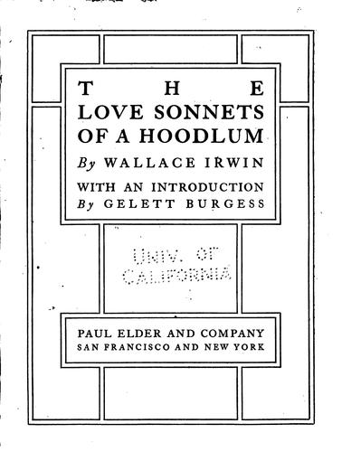 The love sonnets of a hoodlum by Irwin, Wallace