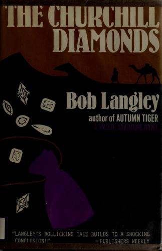 The Churchill diamonds by Bob Langley