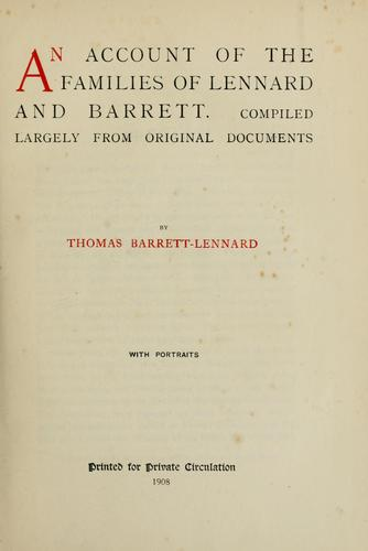 An account of the families of Lennard and Barrett by Thomas Barrett-Lennard