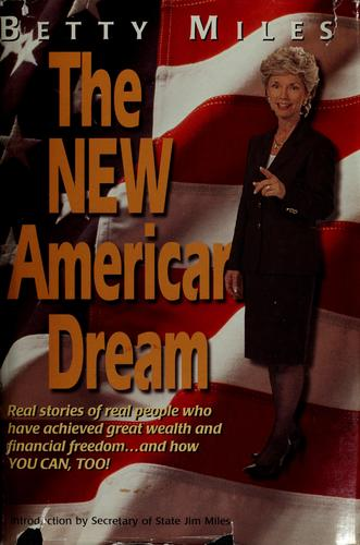 The new American dream by Betty Miles