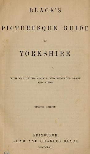 Black's picturesque guide to Yorkshire by Adam and Charles Black (Firm)