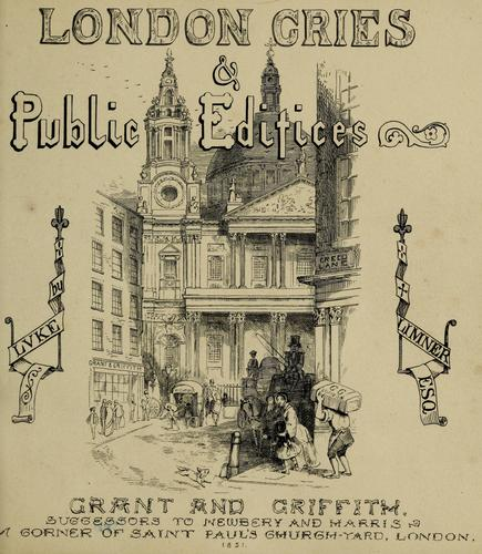 London cries & public edifices by John Leighton