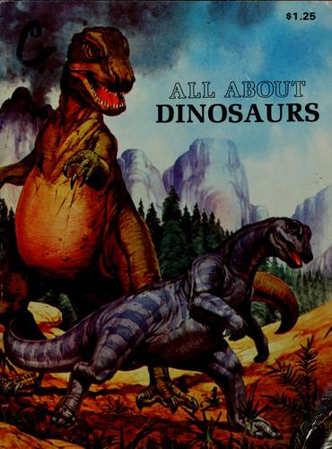 All about dinosaurs by David Lambert