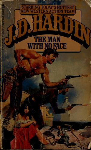 Man With No Face by J. D. Hardin