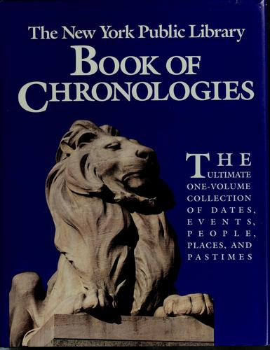 The New York Public Library book of chronologies by Bruce Wetterau