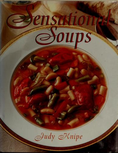 Sensational soups by Judy Knipe