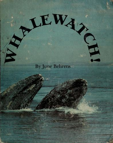 Whalewatch! by June Behrens
