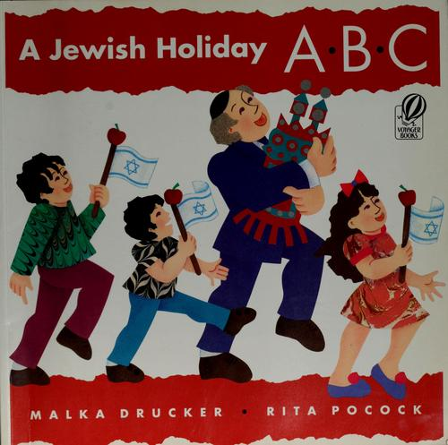 A Jewish holiday ABC by Malka Drucker