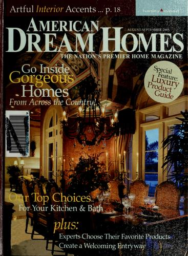 The best of American dream homes by Lisa S. Siglag