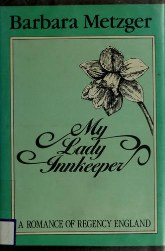 My lady innkeeper by Barbara Metzger