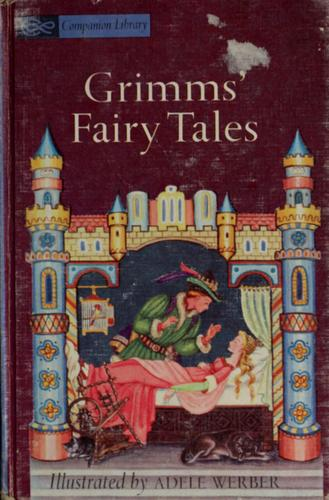 Grimms' Fairy Tales by Brothers Grimm