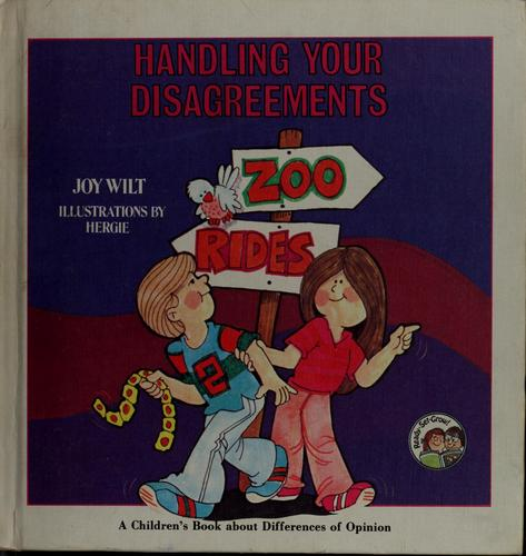 Weekly Reader Books presents Handling your disagreements by Joy Wilt Berry