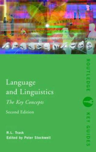 Language and Linguistics by R.L. Trask