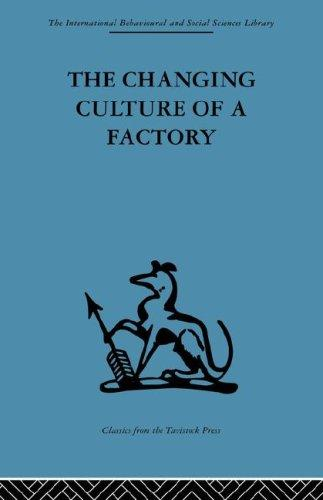 The changing culture of a factory by Elliott Jaques