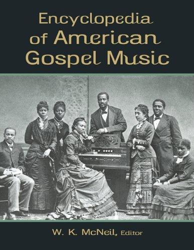 Encyclopedia of American Gospel Music by W. K. McNeil