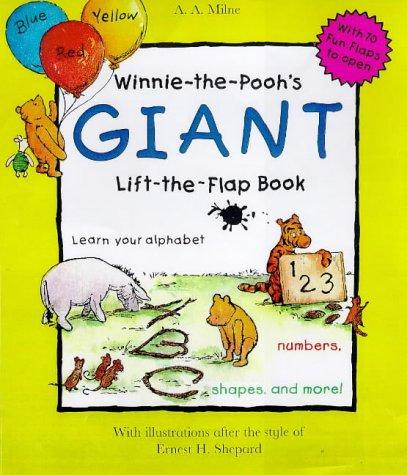 Winnie the Pooh's Giant Lift the Flap Book by A. A. Milne