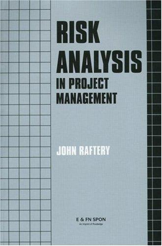 Risk analysis in project management by John Raftery