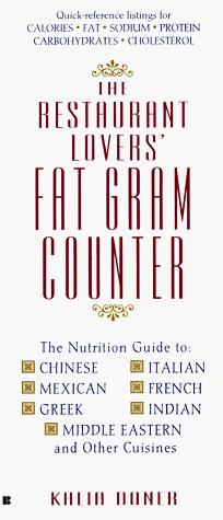 The restaurant lovers' fat gram counter by Kalia Doner