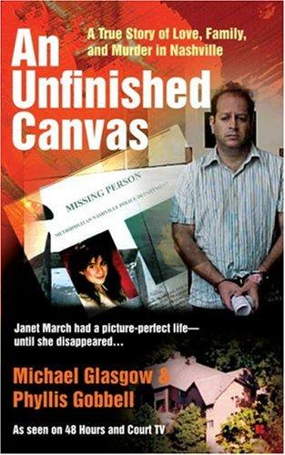 An Unfinished Canvas by Michael Glasgow, Phyllis Gobbell