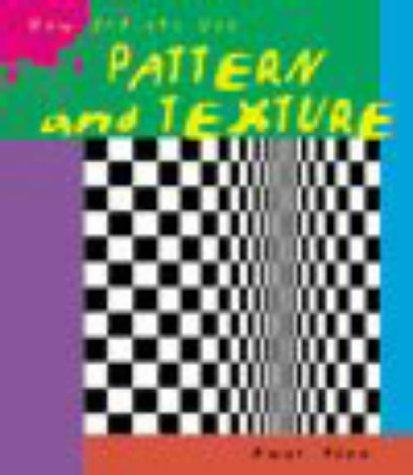 Pattern and Texture (How Artists Use…)