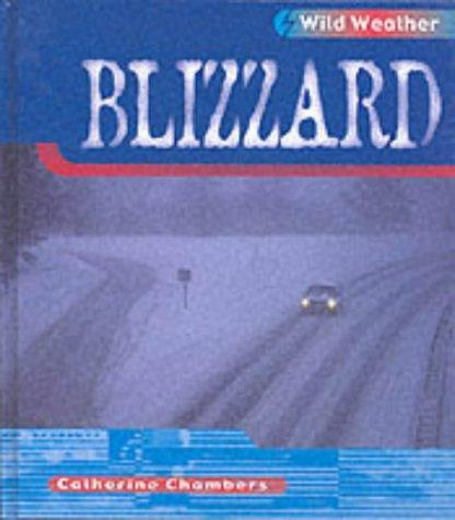 Blizzard (Wild Weather)