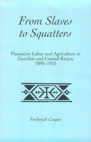 From slaves to squatters