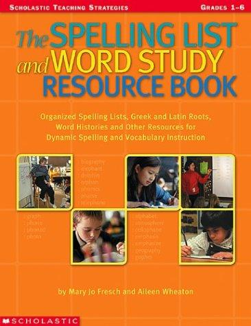 Image 0 of The Spelling List And Word Study Resource Book; ( Grade's 1-6 )
