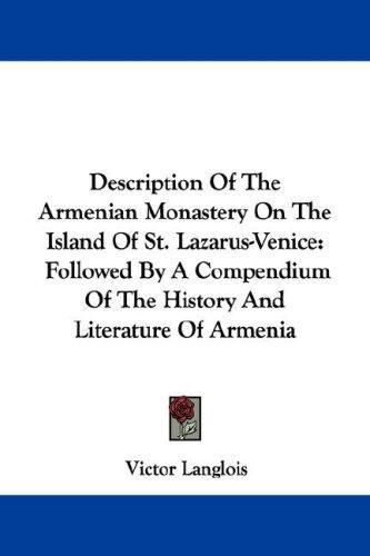 Description Of The Armenian Monastery On The Island Of St. Lazarus-Venice
