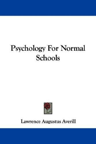Psychology For Normal Schools