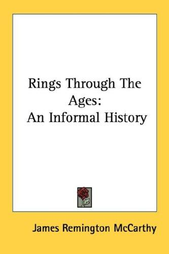 Rings through the ages by James Remington McCarthy