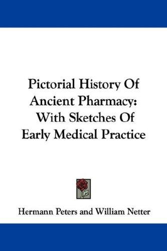 Pictorial History Of Ancient Pharmacy