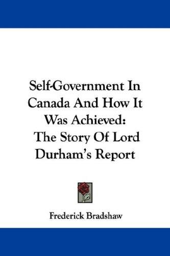 Self-Government In Canada And How It Was Achieved