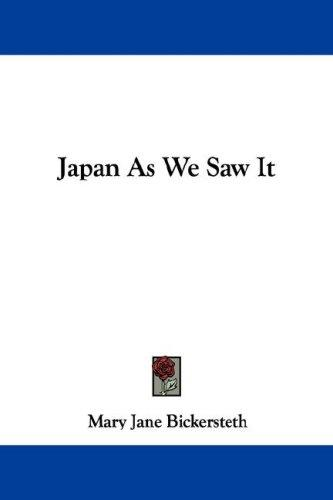 Japan As We Saw It