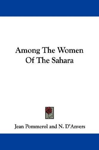 Among The Women Of The Sahara