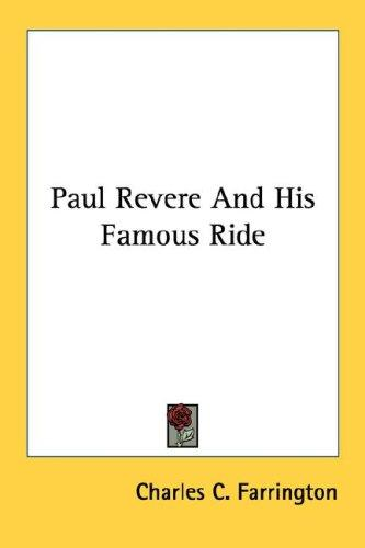 Paul Revere And His Famous Ride