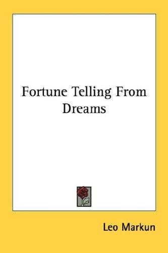 Fortune Telling From Dreams (Little Blue Book) by Leo Markun