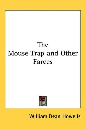 The Mouse Trap and Other Farces